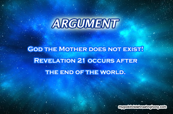 There is no God the mother because Revelation 21 is a prophecy that occurs after the end of the world