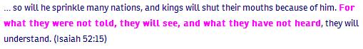 Isaiah ch 52 verse 15