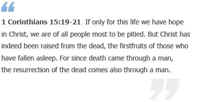 1 Corinthians 15:19-21