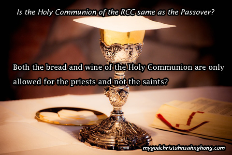 The bread and wine of the RCC still counts as the Passover and not only the WMSCOG!